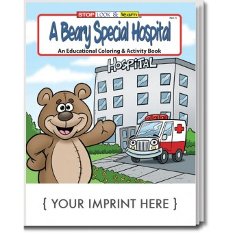 A Beary Special Hospital Coloring & Activity Book