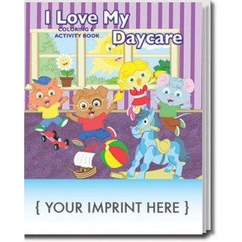 I Love My Day Care Coloring & Activity Book