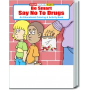 Be Smart, Say NO to Drugs Coloring & Activity Book