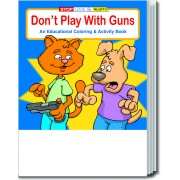 Don't Play With Guns Coloring & Activity Book