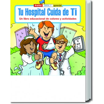 Your Hospital Cares About You (Spanish) Coloring & Activity Book