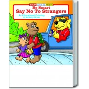 Be Smart, Say No to Strangers Coloring & Activity Book