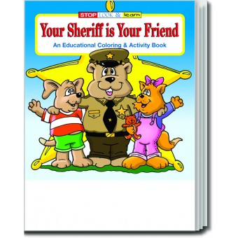 Your Sheriff is Your Friend Coloring & Activity Book