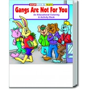 Gangs are Not For You Coloring & Activity Book