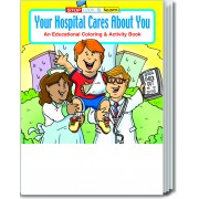 Your Hospital Cares About You Coloring & Activity Book