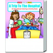 A Trip to the Hospital Coloring & Activity Book