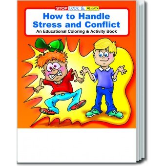 How to Handle Stress and Conflict Coloring & Activity Book