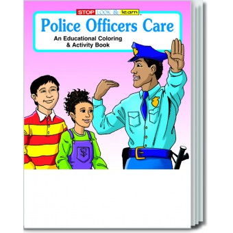 Police Officers Care Coloring & Activity Book
